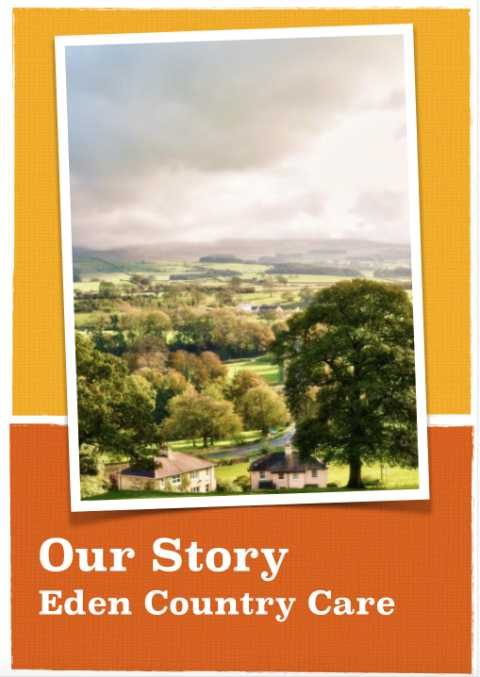 Our Story - Eden Country Care